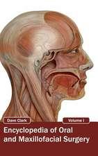 Encyclopedia of Oral and Maxillofacial Surgery