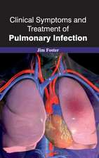 Clinical Symptoms and Treatment of Pulmonary Infection