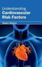 Understanding Cardiovascular Risk Factors