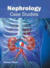 Nephrology: Case Studies