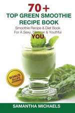 70 Top Green Smoothie Recipe Book