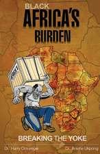 Black Africa's Burden