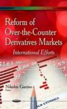 Reform of Over-the-Counter Derivatives Markets