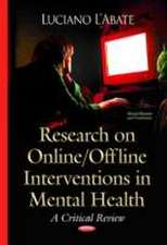 Research on Online / Offline Interventions in Mental Health