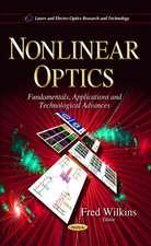 Nonlinear Optics: Fundamentals, Applications and Technological Advances