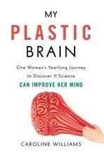 My Plastic Brain