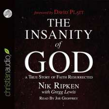 The Insanity of God