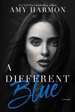 A Different Blue: A Novel