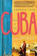 Cuba, More of Less:  Travel, Faith and Life in the Waning Years of the Castro Regime