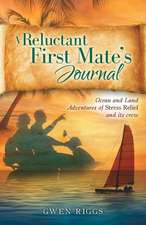 A Reluctant First Mate's Journal