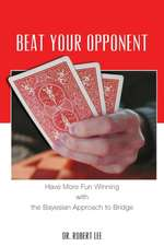 Beat Your Opponent