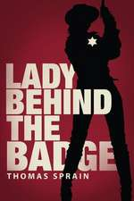 Lady Behind the Badge