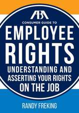The ABA Consumer Guide to Employee Rights