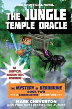 The Jungle Temple Oracle:  An Unofficial Minecrafter's Adventure