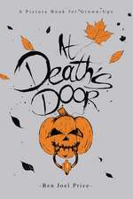 At Death's Door: A Picture Book for Grown-Ups