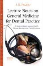 Lecture Notes on General Medicine for Dental Practice
