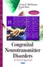 Congenital Neurotransmitter Disorders