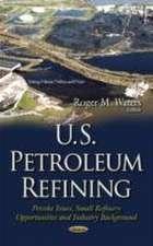 U.S. Petroleum Refining
