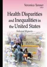 Health Disparities and Inequalities in the United States