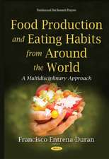Food Production & Eating Habits from Around the World