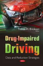 Drug-Impaired Driving: Data & Reduction Strategies