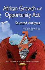 African Growth & Opportunity Act: Selected Analyses
