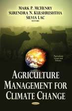 Agriculture Management for Climate Change