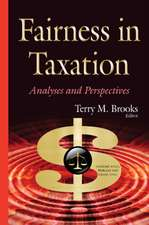 Fairness in Taxation: Analyses & Perspectives