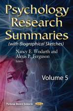 Psychology Research Summaries: Volume 5 with Biographical Sketches