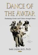 Dance of the Avatar: Embodying Gender & Culture Through Dance