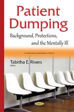 Patient Dumping: Background, Protections, & the Mentally Ill