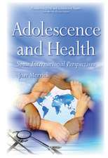 Adolescence & Health: Some International Perspectives