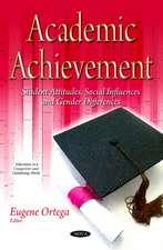 Academic Achievement: Student Attitudes, Social Influences & Gender Differences