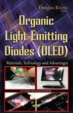 Organic Light-Emitting Diodes (OLED): Materials, Technology & Advantages