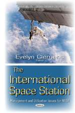 International Space Station: Management & Utilization Issues for NASA