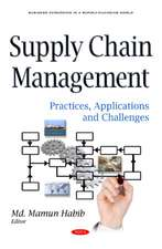 Supply Chain Management: Practices, Applications & Challenges