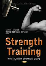 Strength Training: Methods, Health Benefits & Doping
