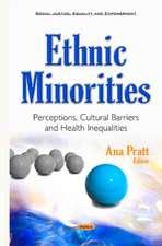 Ethnic Minorities: Perceptions, Cultural Barriers & Health Inequalities