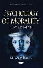 Psychology of Morality: New Research