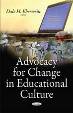Advocacy for Change in Educational Culture