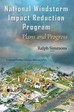 National Windstorm Impact Reduction Program: Plans & Progress