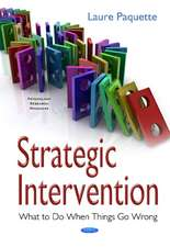 Strategic Intervention: What to Do When Things Go Wrong