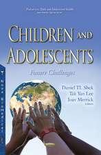 Children & Adolescents: Future Challenges