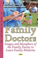 Family Doctors: Images & Metaphors of the Family Doctor to Learn Family Medicine