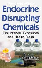 Endocrine Disrupting Chemicals: Occurrence, Exposures & Health Risks