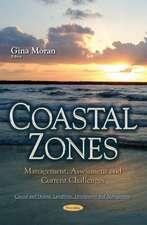 Coastal Zones: Management, Assessment & Current Challenges