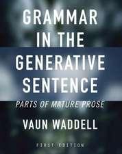 Grammar in the Generative Sentence