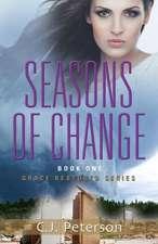 Seasons of Change:  Grace Restored Series - Book One