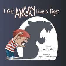 I Get Angry Like a Tiger