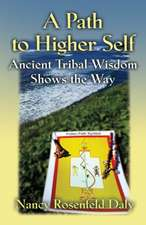 A PATH TO HIGHER SELF